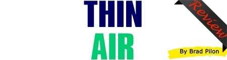 Brad Pilon's Thin Air Review