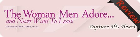 Bob Grant's The Woman Men Adore Review