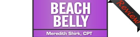 Meredith Shirk's Beach Belly Review