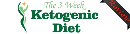 The 3 Week Ketogenic Diet Review